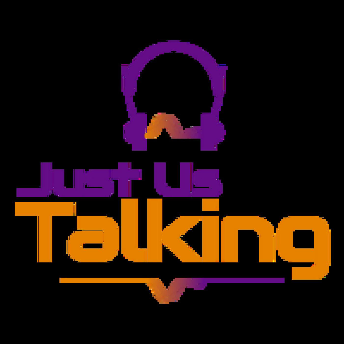Just Us Talking
